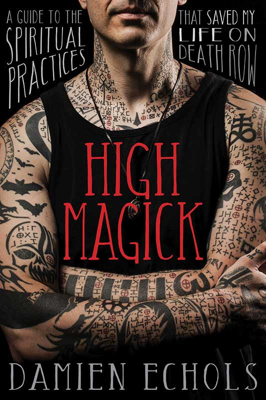 High Magick Book by Damien Echols